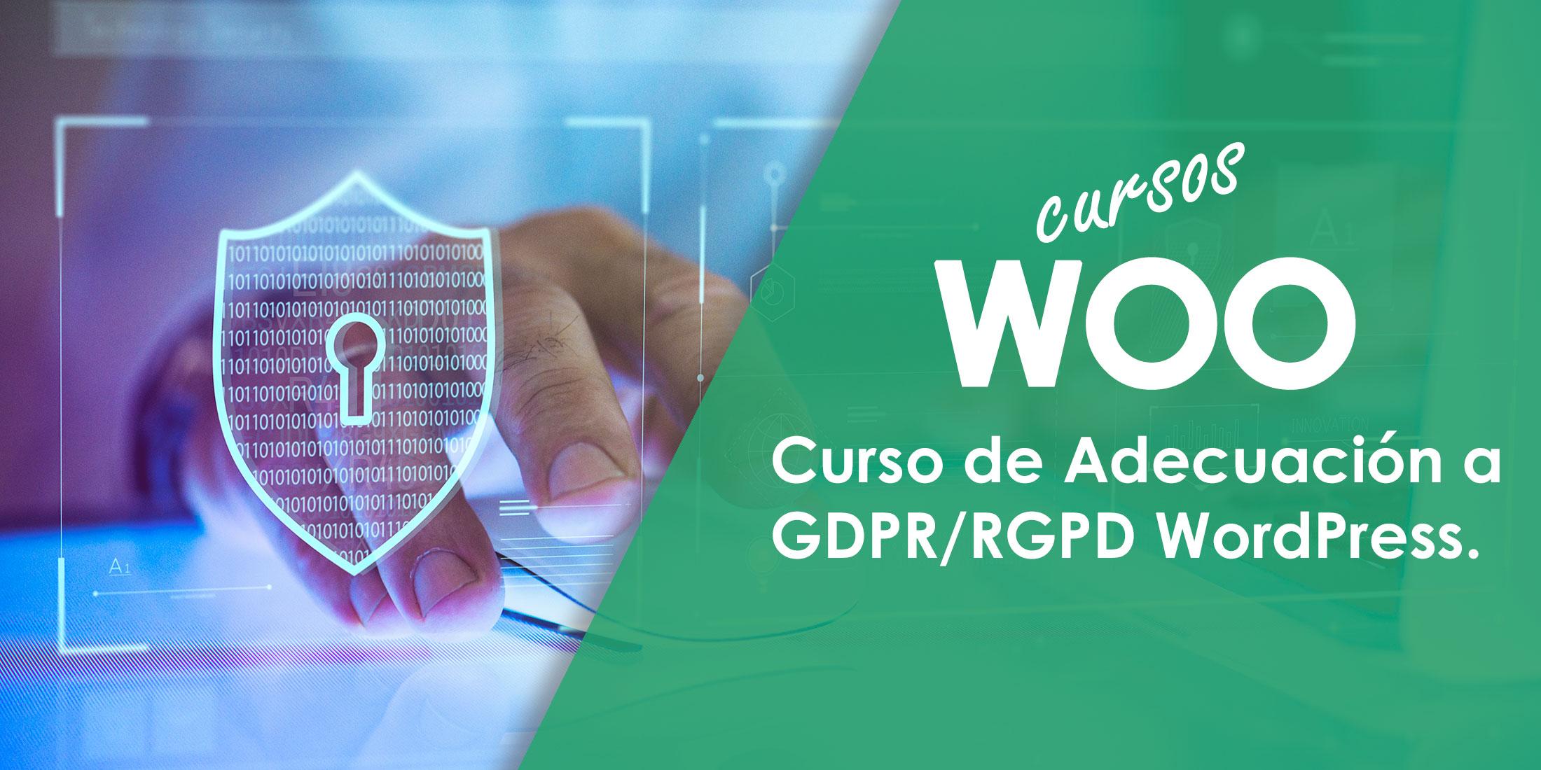 Curso de Adecuación a GDPR/RGPD WordPress